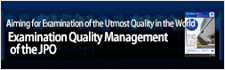 Examination Quality Management of the JPO